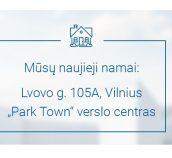 """Naujieji """"DocLogix"""" namai - modernus verslo centras """"ParkTown"""""""